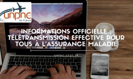 INFORMATIONS OFFICIELLE : TÉLÉTRANSMISSION EFFECTIVE POUR TOUS À L'ASSURANCE MALADIE