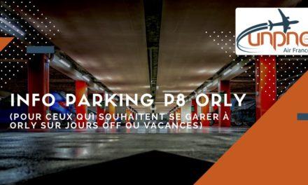 INFO PARKING P8 ORLY (pour ceux qui souhaitent se garer à Orly sur jours off ou vacances)