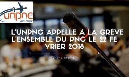 L'UNPNC APPELLE À LA GRÈVE L'ENSEMBLE DU PNC LE 22 FÉVRIER 2018