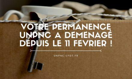VOTRE PERMANENCE UNPNC A DEMENAGE DEPUIS LE 11 FÉVRIER !