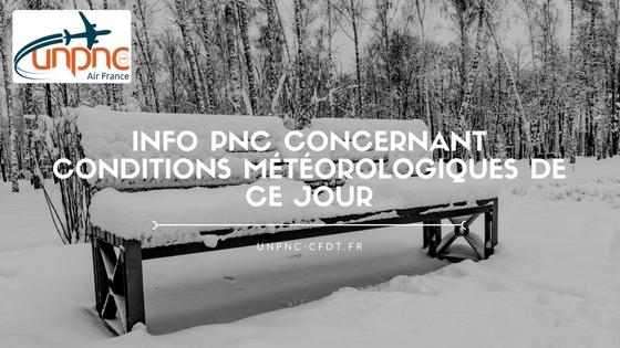 INFO PNC CONCERNANT CONDITIONS MÉTÉOROLOGIQUES DE CE JOUR