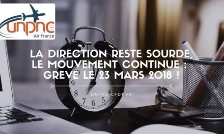 LA DIRECTION RESTE SOURDE, LE MOUVEMENT CONTINUE : GRÈVE LE 23 MARS 2018 !