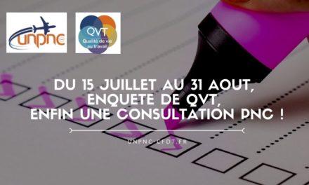 DU 15 JUILLET AU 31 AOUT, ENQUETE DE QVT, ENFIN UNE CONSULTATION PNC !