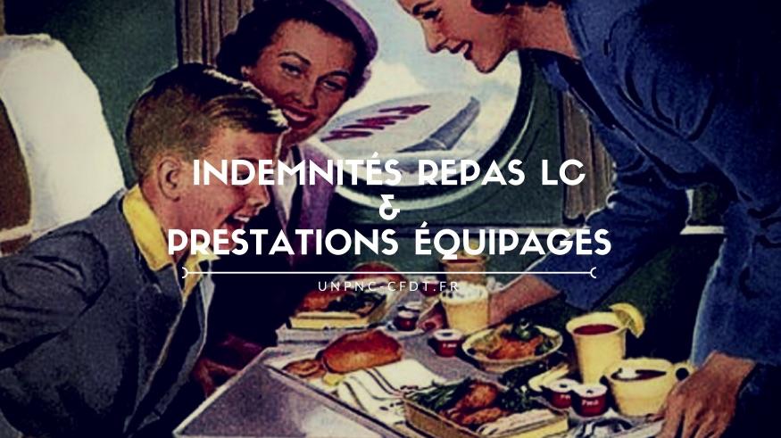 INDEMNITÉS REPAS LC & PRESTATIONS ÉQUIPAGES