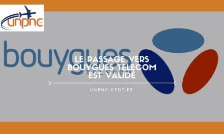 Le passage vers Bouygues est validé