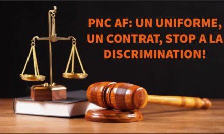 PNC AF : UN UNIFORME, UN CONTRAT, STOP À LA DISCRIMINATION !