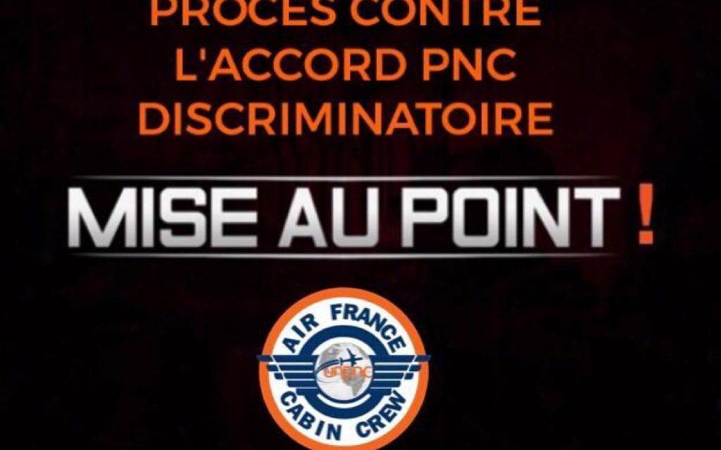 PROCÈS CONTRE L'ACCORD PNC DISCRIMINATOIRE : UNE MISE AU POINT S'IMPOSE !