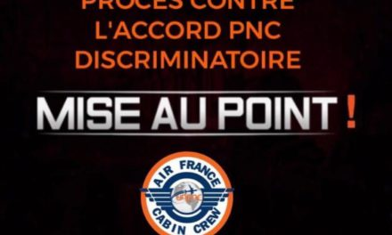 PROCÈS CONTRE L'ACCORD PNC DISCRIMINATOIRE : UNE MISE AU POINT S'IMPOSE !