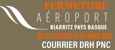 L'aéroport de Biarritz sera fermé pour un mois à partir de demain