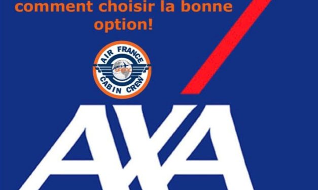 A ? B ? Options de garanties décès / invalidité AXA. L'UNPNC vous explique comment choisir la bonne option !