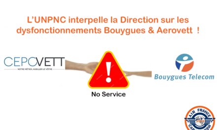 L'UNPNC INTERPELLE LA DIRECTION SUR LES DYSFONCTIONNEMENTS BOUYGUES & AEROVETT