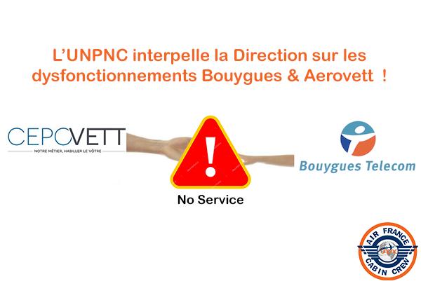 L'UNPNC INTERPELLE LA DIRECTION SUR LES DYSFONCTIONNEMENTS BOUYGUES & AEROVETT