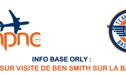INFO BASE ORLY : RETOUR SUR VISITE DE BEN SMITH SUR LA BASE PN !
