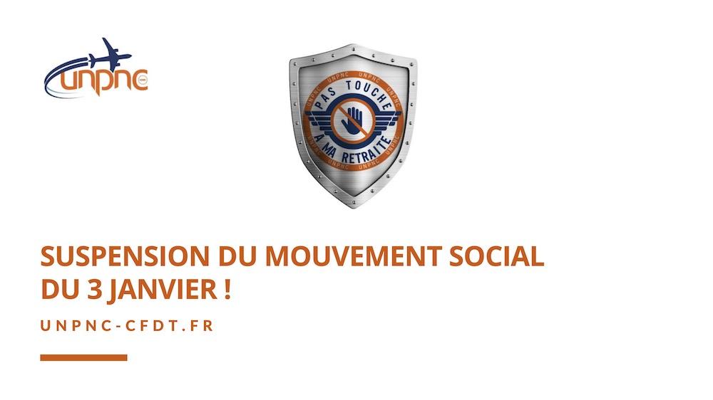 SUSPENSION DU MOUVEMENT SOCIAL DU 3 JANVIER !