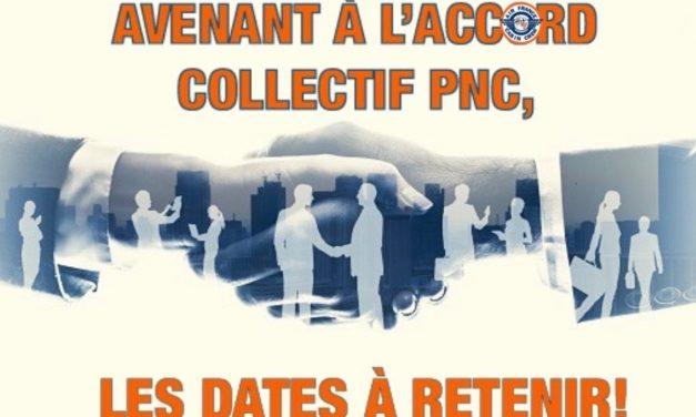 📌 AVENANT À L'ACCORD COLLECTIF PNC: LES DATES À RETENIR❗️
