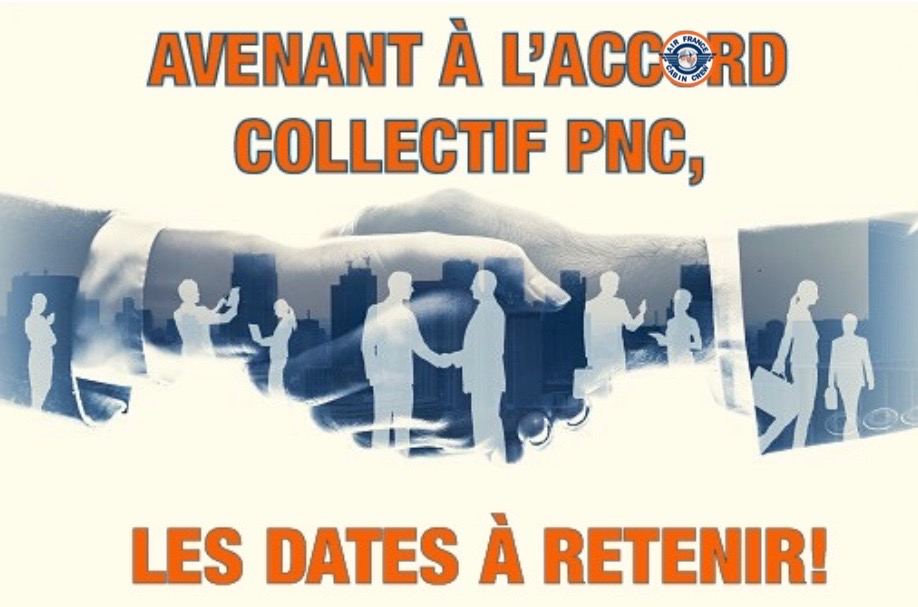 📌 AVENANT À L'ACCORD COLLECTIF PNC: LES DATES À RETENIR❗️