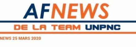 ? AF NEWS DE LA TEAM UNPNC DU 25 MARS 2020❗