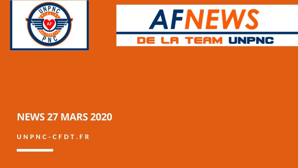 ? AF NEWS DE LA TEAM UNPNC DU 27 MARS 2020❗