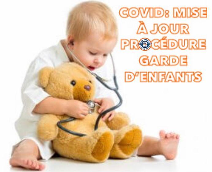 ? MISE À JOUR PROCÉDURE GARDE D'ENFANTS ❗️